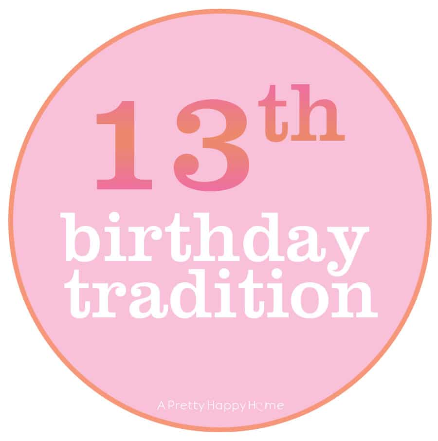 13th birthday tradition