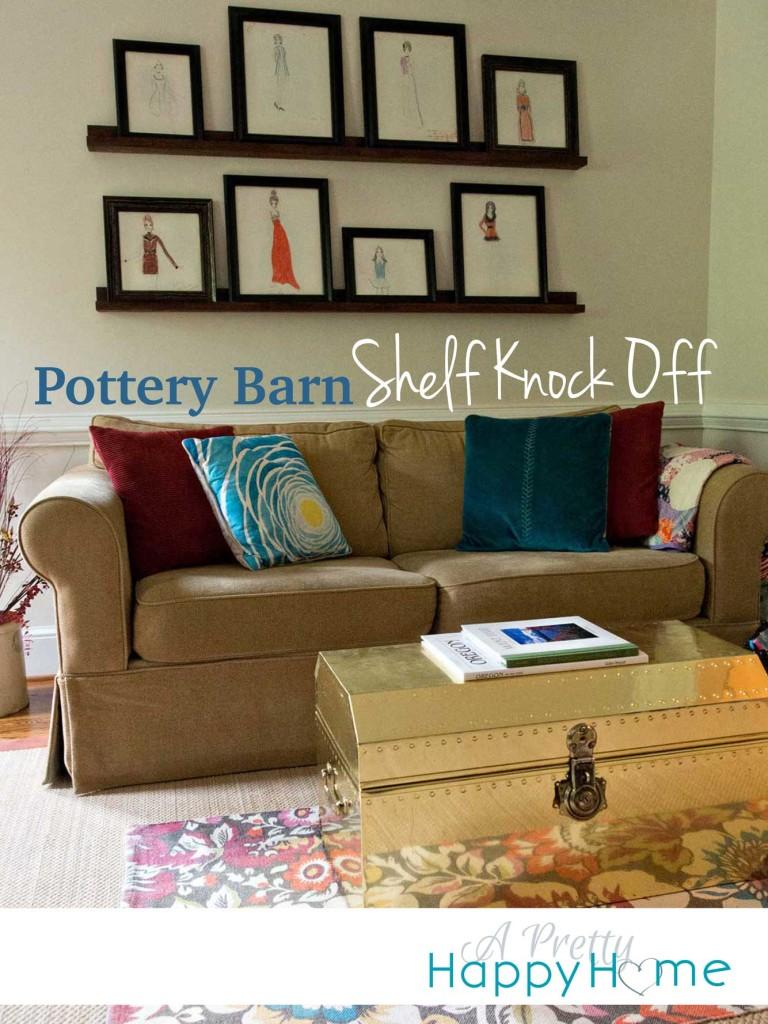 Pottery Barn Shelf Knock Off