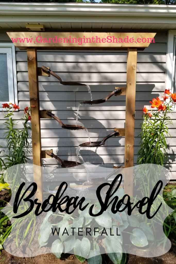 broken shovel waterfall by gardening in the shade on the happy list